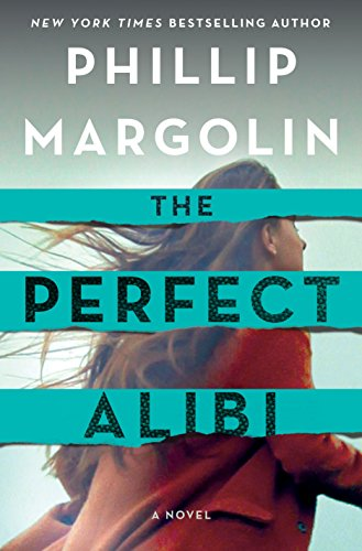 The Perfect Alibi: A Novel