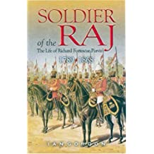 Soldier of the Raj: Life of Richard Fortescue Purvis 1789 - 1868