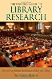 The Oxford Guide to Library Research, Thomas Mann, 0195189981