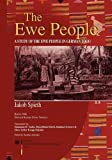 The Ewe People a Study of the Ewe People in German Togo, Jakob Spieth, 9988647905