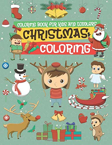 Download Christmas Coloring Book for Kids and Toddlers: 30 High Quality Design for Little Kids (Age 2-5) pdf