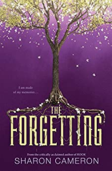 The Forgetting by [Cameron, Sharon]