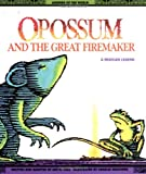 Opossum and the Great Firemaker, Jan M. Mike, 0816730563