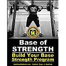 Base Of Strength: Build Your Base Strength Program