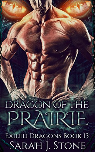 Dragon of the Prairie (Exiled Dragons Book 13)