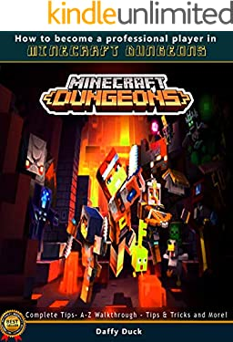 Minecraft Dungeons: The Complete Tips- A-Z Walkthrough - Tips & Tricks and More!