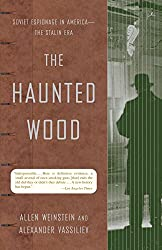 The Haunted Wood: Soviet Espionage in America - The Stalin Era (Modern Library Paperbacks)