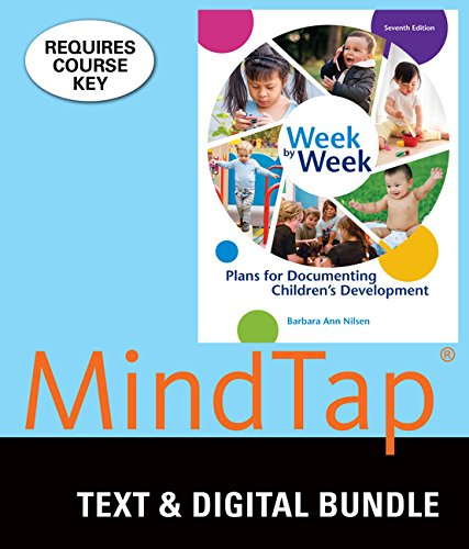 Bundle: Week by Week: Plans for Documenting Childrens Development, Loose-leaf Version, 7th + MindTap Education, 1 term (6 months) Printed Access Card