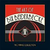 The Art Of Bix Beiderbecke