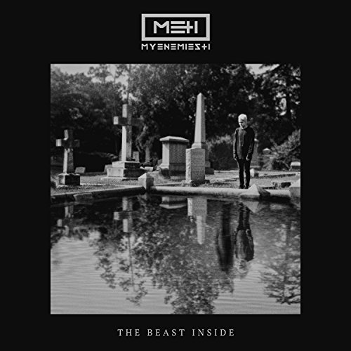My Enemies And I - The Beast Inside - CD - FLAC - 2017 - BOCKSCAR Download