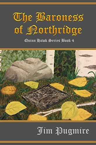The Baroness of Northridge (Quinn Hawk Series Book 4)