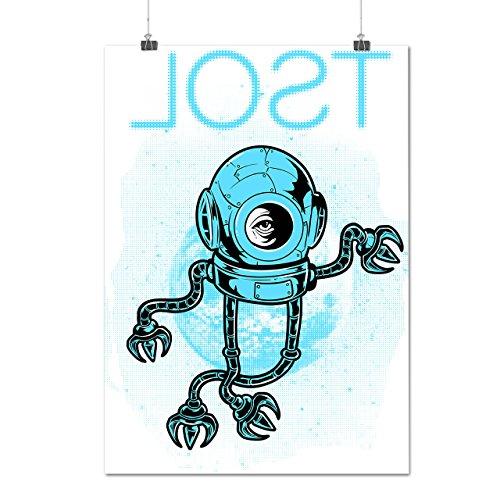 Hat verloren Raum Astronaut Roboter Mattes/Glänzende Plakat A2 (60cm x 42cm)   Wellcoda
