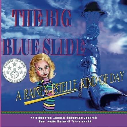 The Big Blue Slide