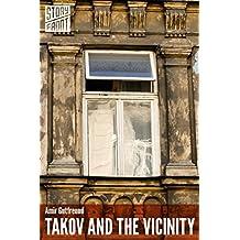 Takov and the Vicinity (A Short Story)