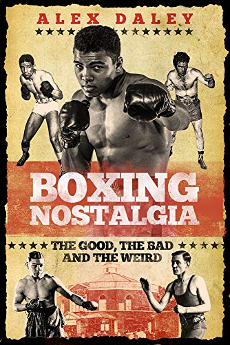 Pdf Outdoors Boxing Nostalgia: The Good, the Bad and the Weird