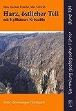 Harz, östlicher Teil mit Kyffhäuser Kristallin (Sammlung geologischer Führer)