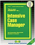 Intensive Case Manager(Passbooks) (Career Examination Series)