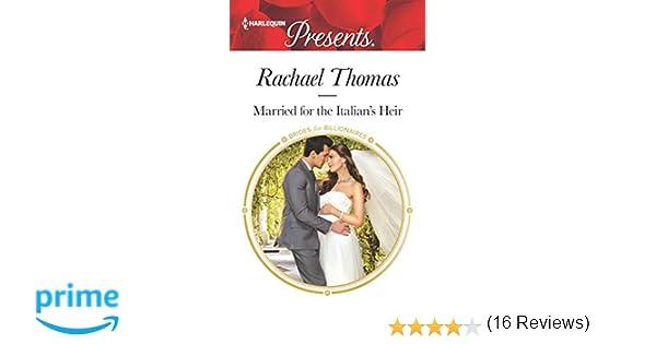 Married for the Italian's Heir (Brides for Billionaires): Rachael ...