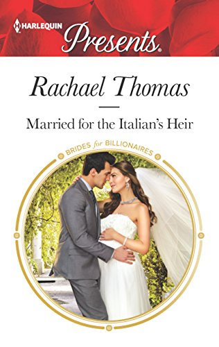 Married for the Italian's Heir (Brides for Billionaires)