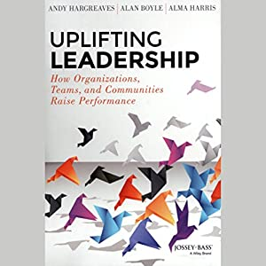 Uplifting Leadership Audiobook