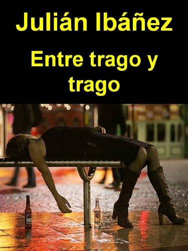 Entre trago y trago (Bellón nº 2) (Spanish Edition) by [Ibáñez