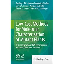 Low-Cost Methods for Molecular Characterization of Mutant Plants: Tissue Desiccation, DNA Extraction and Mutation Discovery: Protocols