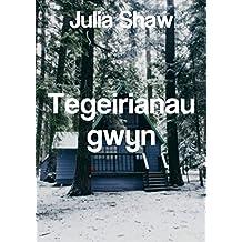 Tegeirianau gwyn (Welsh Edition)