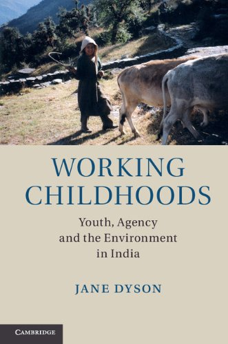 Download Working Childhoods: Youth, Agency and the Environment in India Pdf