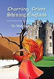 Charming Orient Shining England, Mahmoud F. Al-Ali, 1493114522
