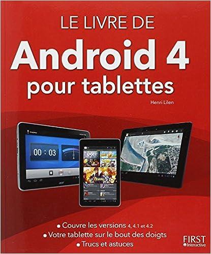 Livres Le livre de Android (version 4 et 4.1) pour tablettes pdf