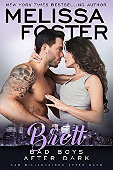 Bad Boys After Dark: Brett (Bad Billionaires After Dark Book 4) by [Foster, Melissa]