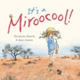 It's a Miroocool!, Christine Harris, 1921541016
