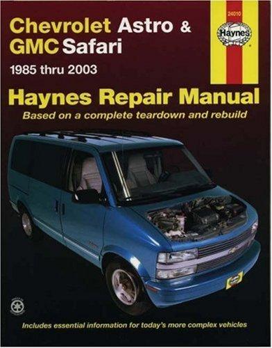 Chevrolet Astro & GMC Safari: 1985 thru 2003 - Based on a complete teardown and rebuild (Haynes Repair Manual) by Freund, Ken(June 24, 2005) Paperback