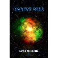 Habitat Zero (Spanish Edition)