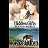 Hidden Gifts (A Castle Mountain Lodge Romance Book 2)