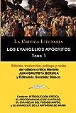 img - for Los Evangelios Apocrifos Tomo 1, Coleccion La Critica Literaria Por El Celebre Critico Literario Juan Bautista Bergua, Ediciones Ibericas (Spanish Edition) book / textbook / text book