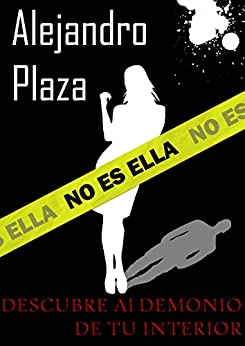 No es ella (Spanish Edition) by [Plaza, Alejandro]