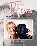 Pet Parents, Coleen Ellis, 1462035485