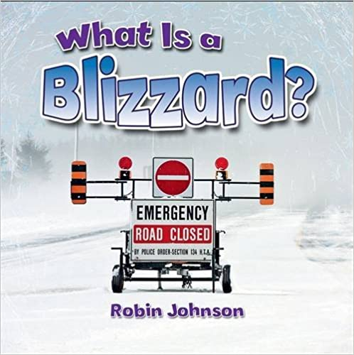 Book What Is a Blizzard? (Severe Weather Close-up)