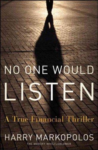 No One Would Listen A True Financial Thriller No One Would Listen (No One Would Listen A True Financial Thriller)