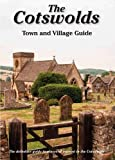 img - for The Cotswolds Town and Village Guide: The Definitive Guide to Places of Interest in the Cotswolds (Driveabout) by Peter Titchmarsh (5-Jan-2014) Paperback book / textbook / text book
