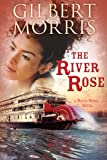 The River Rose (A Water Wheel Novel Book 2)