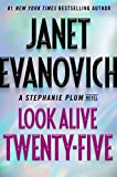 img - for Look Alive Twenty-Five: A Stephanie Plum Novel book / textbook / text book