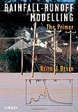 Rainfall - Runoff Modelling 9780470866719