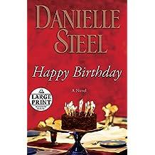 Happy Birthday: A Novel (Random House Large Print)
