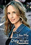 Image of Like Me: Confessions of a Heartland Country Singer