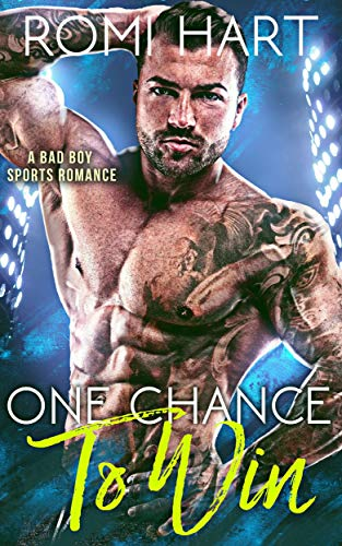 One Chance to Win: A Bad Boy Sports Romance (Playing to Win Book 2)