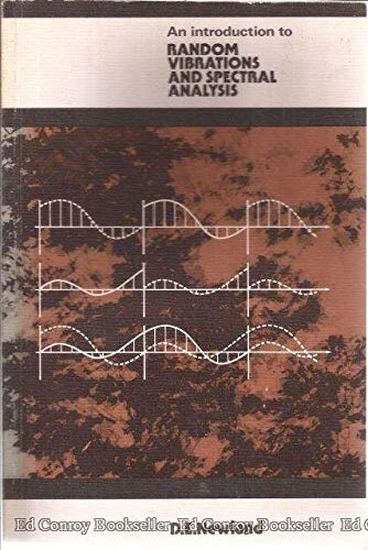 Introduction to Random Vibrations and Spectral Analysis