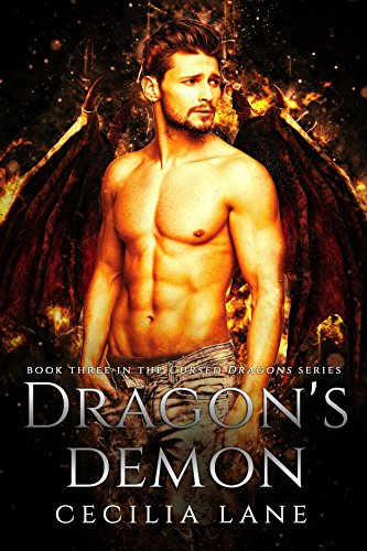 Dragon's Demon: Dragon Shifter Romance (Cursed Dragons Book 3) ()
