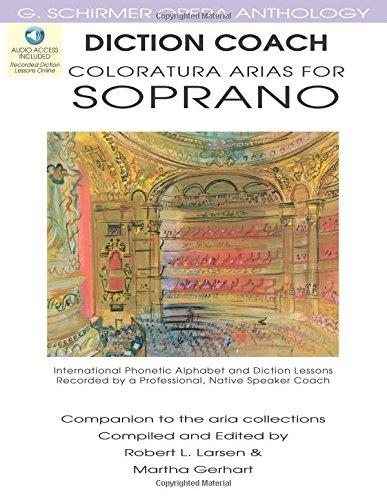 Diction Coach Coloratura Arias For Soprano G. Schirmeropera Anthology Book/Ao (Diction Coach - G. Schirmer Opera (Printed Coaches)